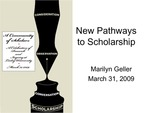 New Pathways to Scholarship by Marilyn Geller, Vincent Livoti, and Karen Kivisto Mellor