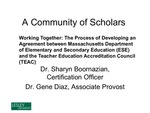 Working Together: The Process of Developing an Agreement between Massachusetts Department of Elementary and Secondary Education (ESE) and the Teacher Education Accreditation Council (TEAC)