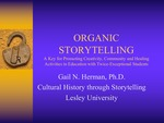 Organic Storytelling: A Key for Promoting Creativity, Community and Healing Activities in Education with Twice-Exceptional Students
