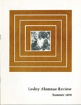 Lesley Alumnae Review (Summer 1970) by Lesley College