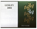 Lesley College Yearbook, 2004 by Lesley University